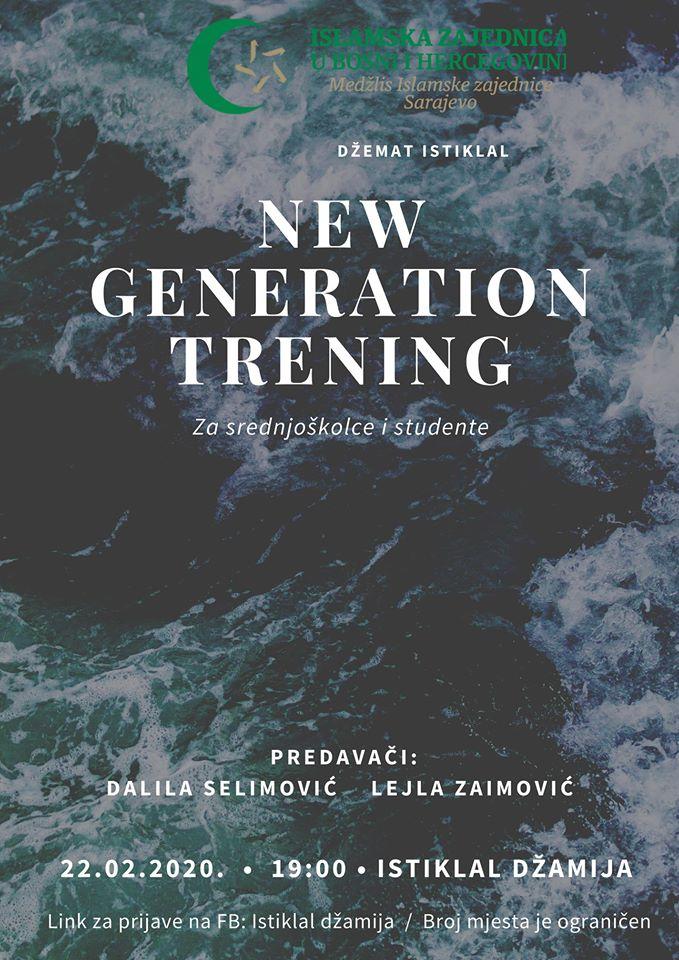 New generation trening