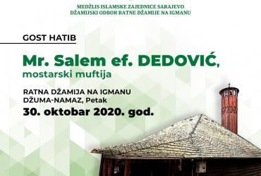 Ratna džamija na Igmanu: Gost hatib Mr. Salem Dedović,  mostarski muftija