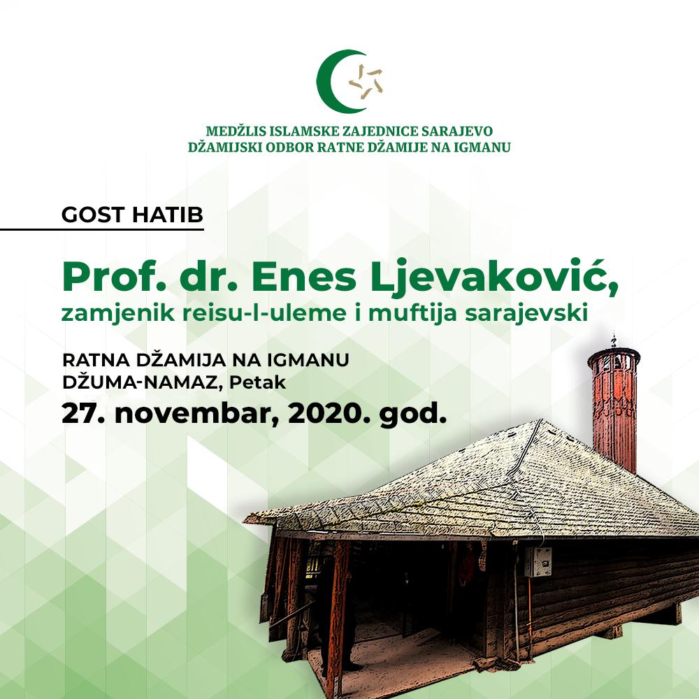 Ratna džamija na Igmanu: Gost hatib prof. dr. Enes Ljevaković, zamjenik reisu-l-uleme i muftija sarajevski