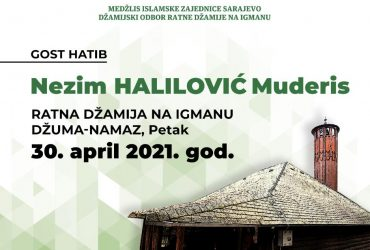 Ratna džamija na Igmanu: Gost hatib Nezim Halilović Muderis